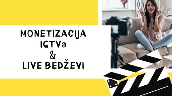 Stižu monetizacija IGTV-a i LIVE bedževi
